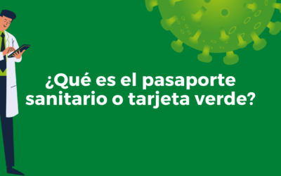 Pasaporte sanitario o tarjeta verde